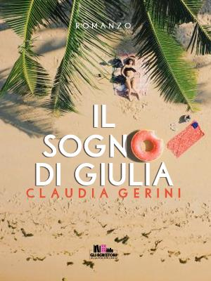Il sogno di Giulia, di Claudia Gerini