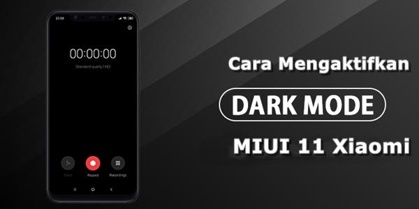 Cara Mengaktifkan Dark Mode MIUI 11 Xiaomi