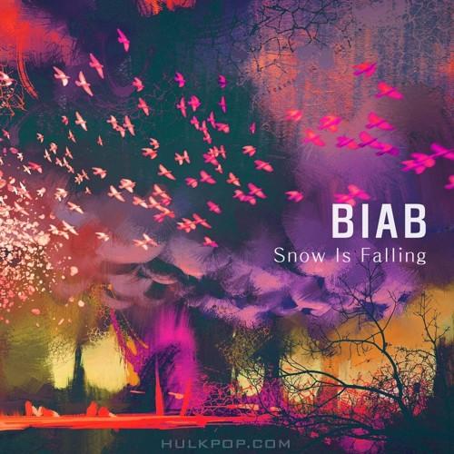 BIAB – Snow Is Falling – EP