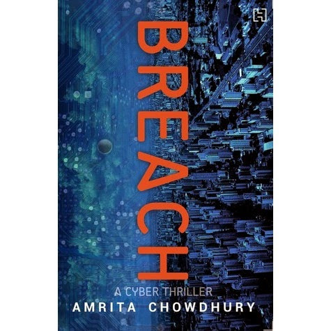 Review of 'Breach' authored by Amrita Chowdhury.