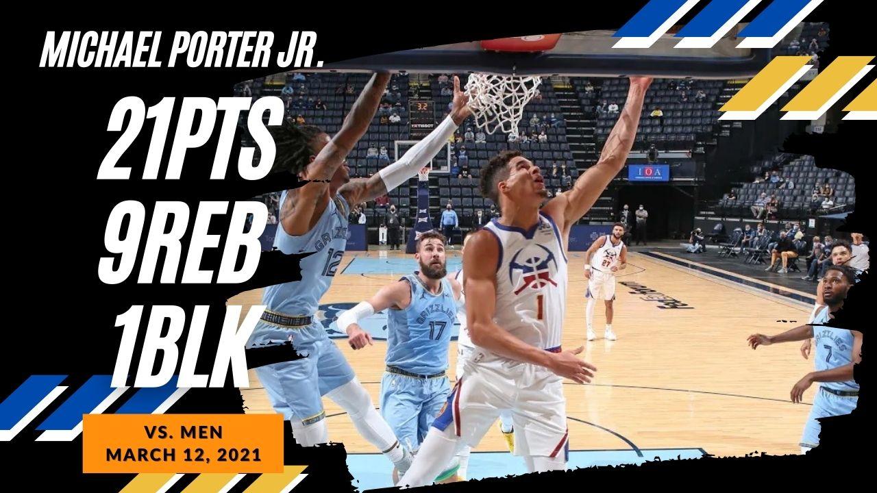 Michael Porter Jr. 21pts vs MEN   March 12, 2021   2020-21 NBA Season