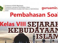 Pembahasan Soal SKI Kelas VIII  Bab I Daulah Abbasiyah Membangun Peradaban Islam KMA 183 2019