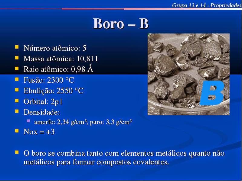 #Boro, Propriedades Físicas e Químicas do Boro