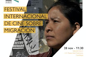 Inicia Festival Internacional de Cine Sobre la Migración