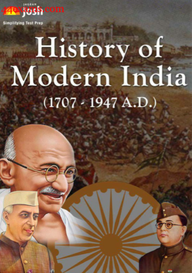 History of Modern India(1707-1947 AD) by Jagran Josh Publication : For UPSC Exam PDF Book