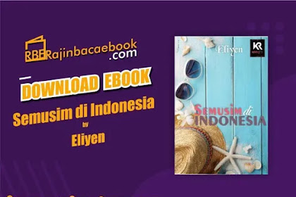Download Novel Semusim di Indonesia by Eliyen Pdf