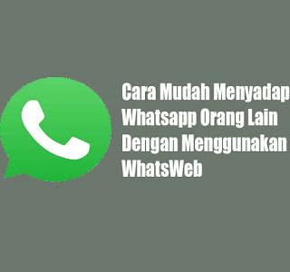 cara menggunakan aplikasi whatsweb