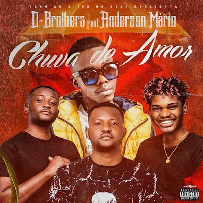 D-Brothers Feat. Anderson Mário - Chuva De Amor (Zouk) DownloadMp3