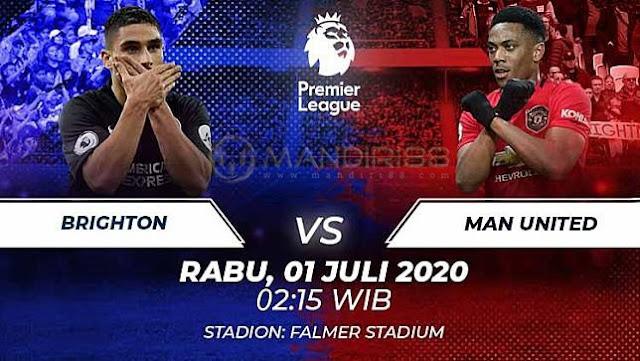 Prediksi Brighton Hove Albion Vs Manchester United, Rabu 01 Juli 2020 Pukul 02.15 WIB @ Mola TV