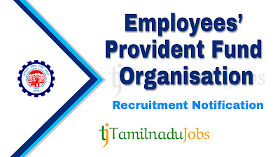 EPFO Recruitment notification 2019, central govt jobs, govt jobs for graduates