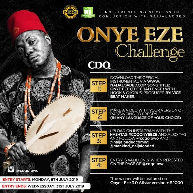 "PARTICIPATE NOW !! CDQ Launches "" Onye Eze "" Challenge, Lots Of Goodies To Be Won"