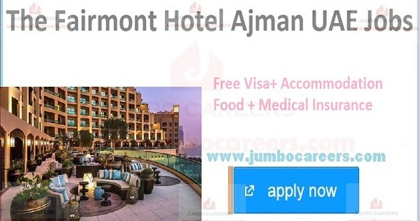 The Fairmont Hotel Ajman Uae Careers 2020