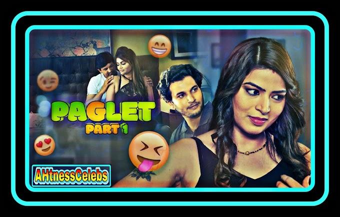 Paglet Part 1 (2021) - Kooku Hindi S01 Complete Hot Web Series