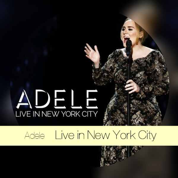 Adele Live Rolling In The Deep: Dj Ze Roberto: Adele: Live In New York City / Show 2015
