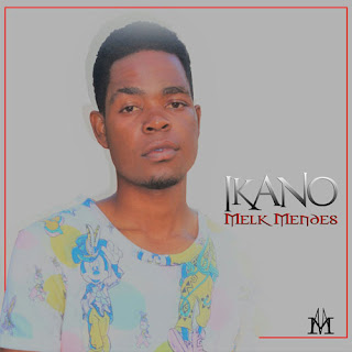 Melk Mendes - Ikano ( 2019 ) [DOWNLOAD]