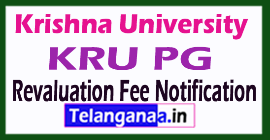 Krishna University KRU PG Revaluation Fee Notification