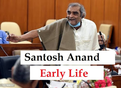 santosh-anand-Earlylife