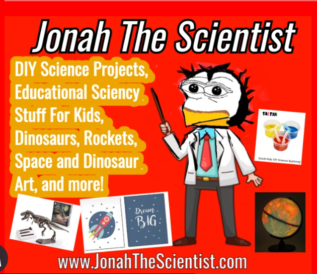JONAH THE SCIENTIST EDUCATIONAL PRODUCTS, DIY SCIENCE KITS, DINOSAURS, GLOBES, SPACE ROCKETS