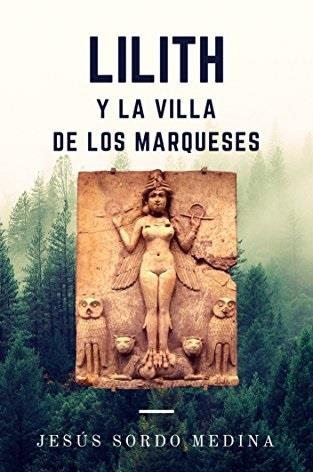 Lilith y la villa de los marqueses