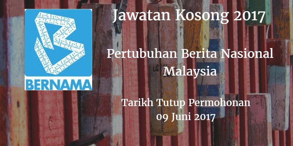 Jawatan Kosong BERNAMA 09 Juni 2017