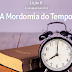Lição 8 - A Mordomia do Tempo