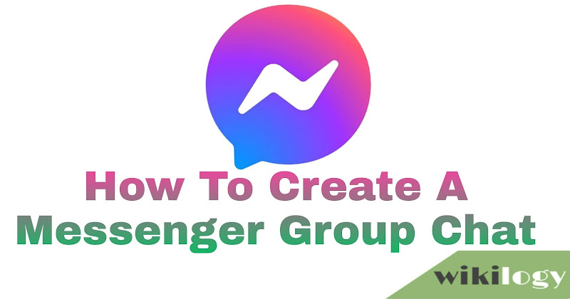 How to Create a Messenger Group Chat