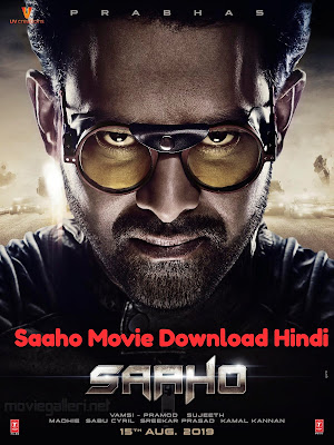 Saaho Full Movie in Hindi Dubbed Download 720p Hd
