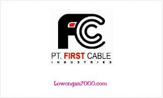 Lowongan Kerja Cikande PT First Cable Industries Oktober Terbaru