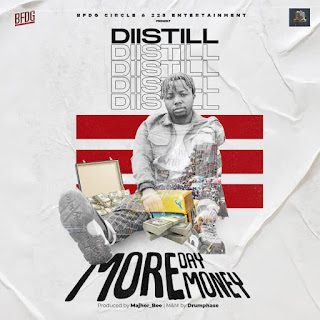 [Music] Diistill_More Day More Money