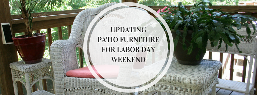 Updating Patio Furniture for Labor Day Weekend - Banner