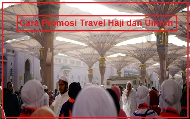 promosi travel haji