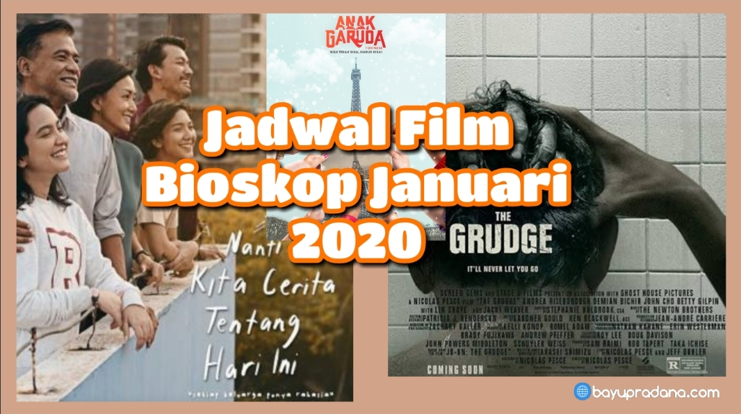 Jadwal Film Bioskop Tayang Januari 2020