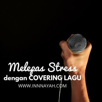 Cara melepas stress, tips melepas stress, covering lagu, cara covering lagu dengan smartphone, iphone 6, harga iphone 6, blogger, kahitna, ayu novanti