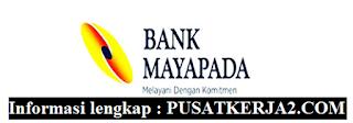 Loker Pekanbaru Terbaru D3 PT Bank Mayapada Desember 2019
