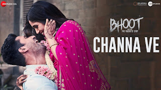 Channa Ve Lyrics - Bhoot - Vicky Kaushal - Lyricsonn