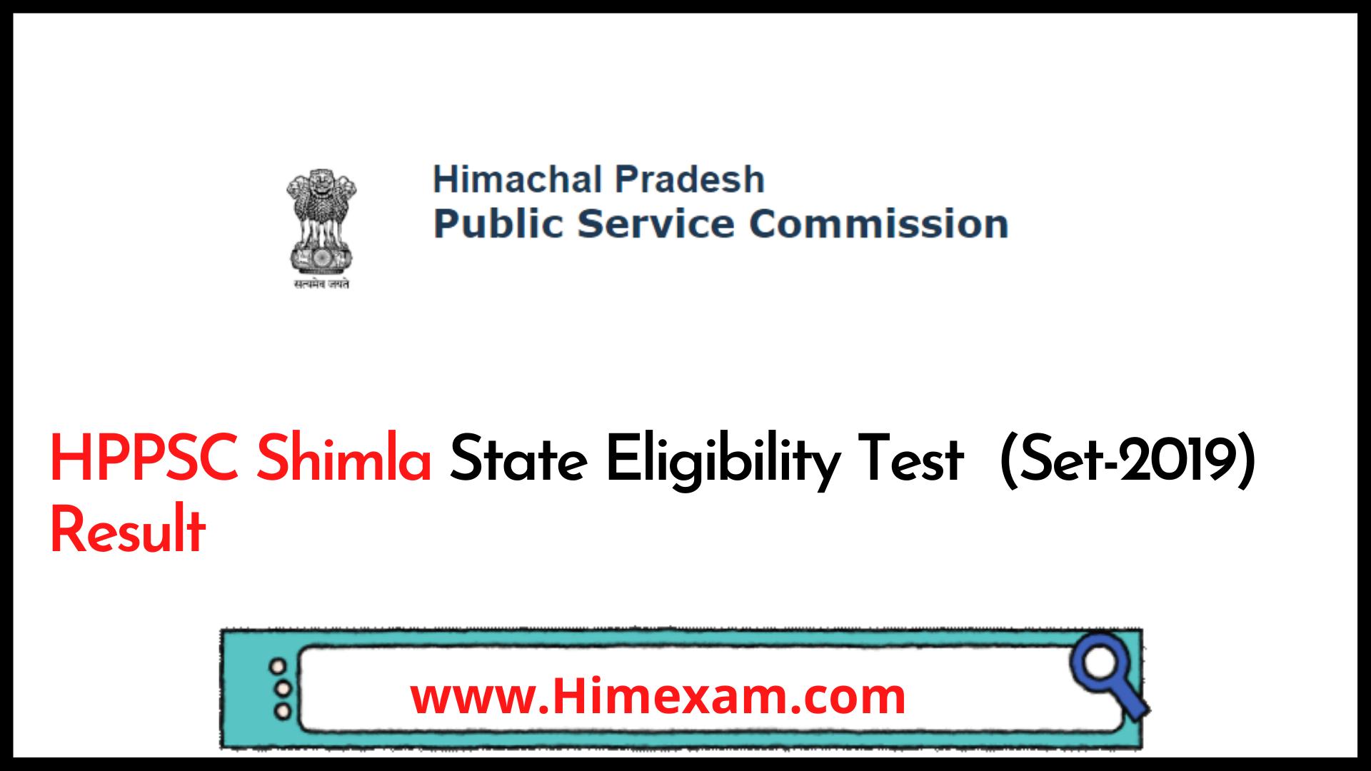 HPPSC Shimla State Eligibility Test  (Set-2019) Result 2021