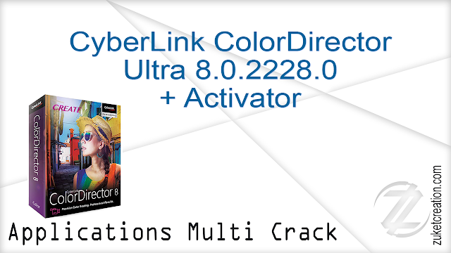 CyberLink ColorDirector Ultra 8.0.2228.0 + Activator