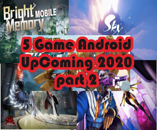 5 Game Android UpComing Terbaik tahun 2020