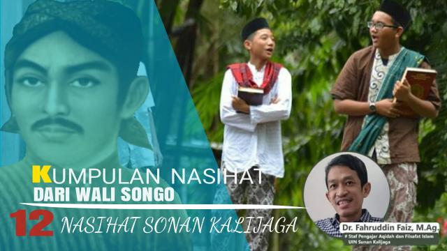Wali Songo Sunan Kalijaga Nasihat Wali Nasihat Sonan Kalijaga Ilmu Wali Songo Wali Islam Karomah Wali