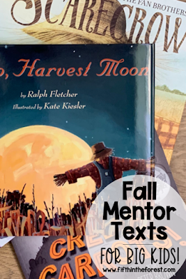 Pinnable image for Fall Mentor Texts for Big Kids Plus Some Useful Tips for Teaching