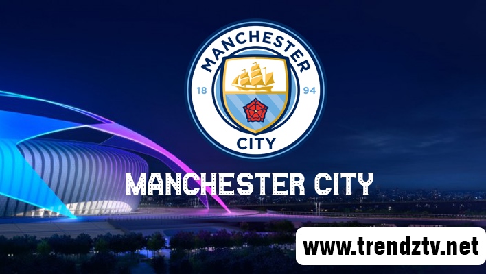 Watch Manchester City FC Live Stream Match Today