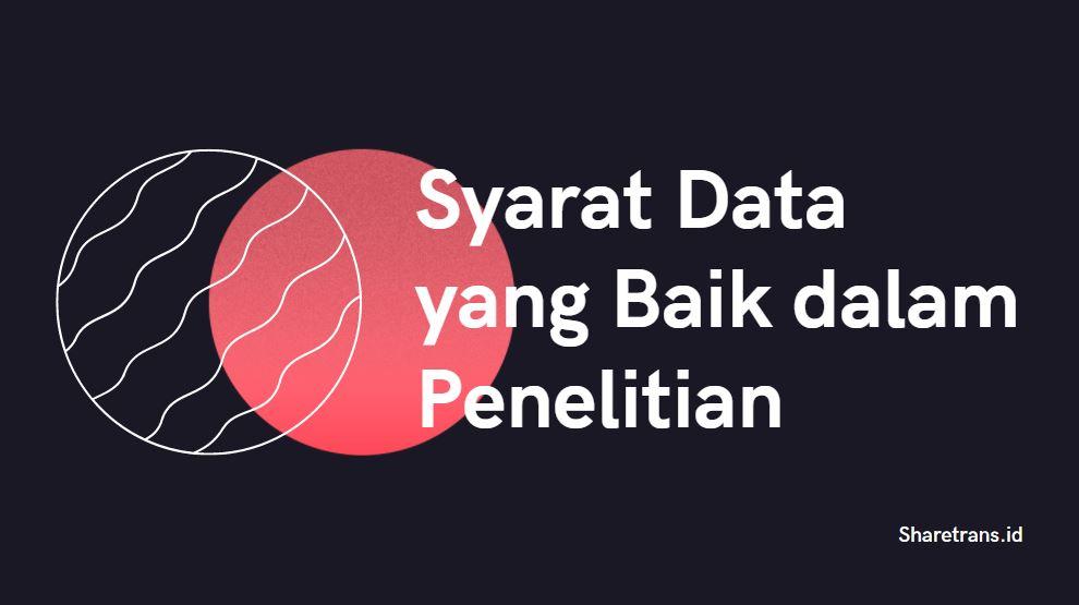 syarat data dalam penelitian ilmiah