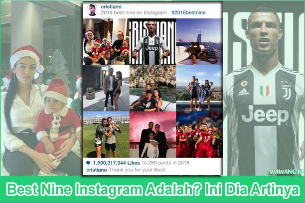 Best Nine Instagram Adalah? Ini Dia Artinya