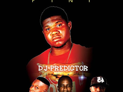 DOWNLOAD MP3: DJ Predictor ft. Slimpheet, FearLess & Kushman - Kanipe  ‎