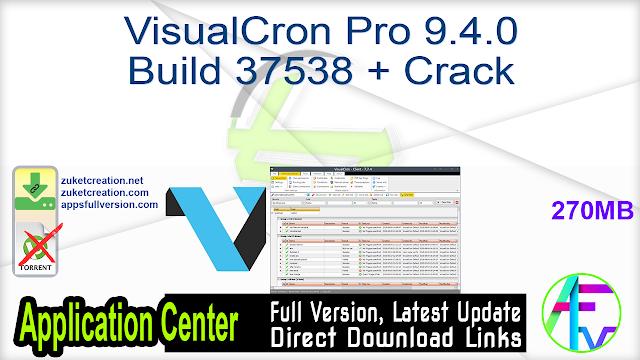 VisualCron Pro 9.4.0 Build 37538 + Crack