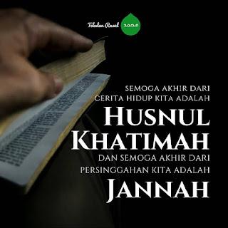 Kata mutiara nasehat dan doa semoga khusnul khotimah