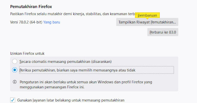 Cara Menonaktifkan Update Otomatis Aplikasi Mozilla Firefox