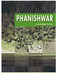 «Phanishwar» de Jesús Roldán Fariñas