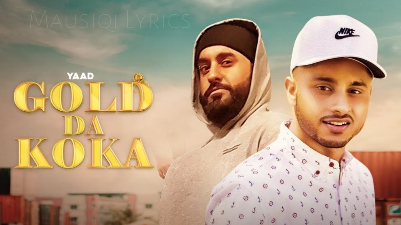 Gold Da Koka Lyrics by Yaad