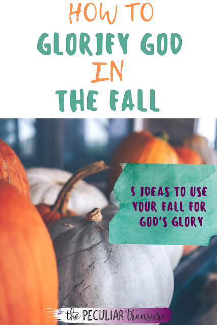 Glorify God with Your Fall Activities